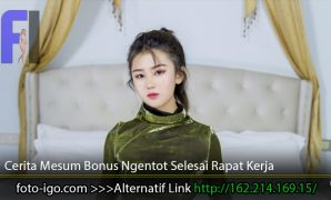 Cerita-Mesum-Bonus-Ngentot-Selesai-Rapat-Kerja
