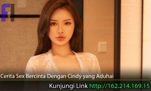 Cerita-Sex-Bercinta-Dengan-Cindy-yang-Aduhai